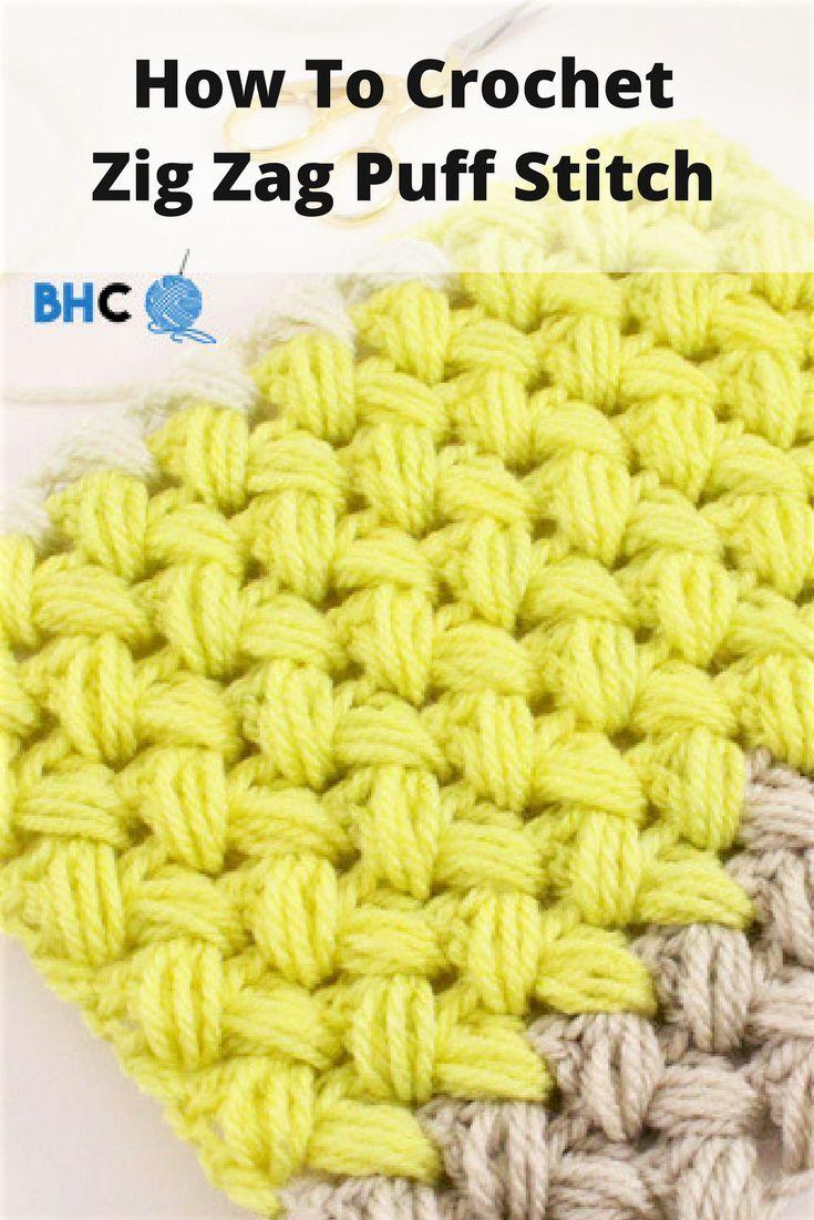 How To Crochet Zig Zag Puff Stitch | crochet | Pinterest | Puntadas ...