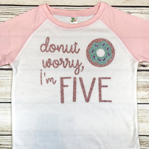 Donut Worry Im Five Raglan Tee for Fifth Birthday Girl 5 Year Old Shirt Glitter