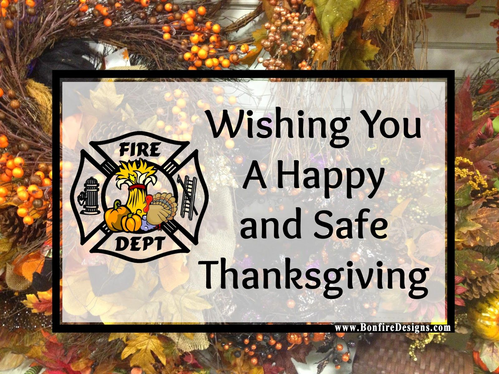A Firefighter Thanksgiving Thanksgiving wishes
