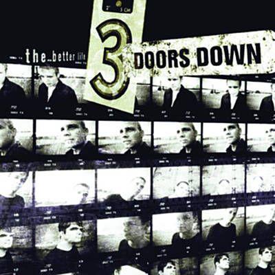 Loser 3 Doors Down 3 Doors Down Alternative Rock Better Life