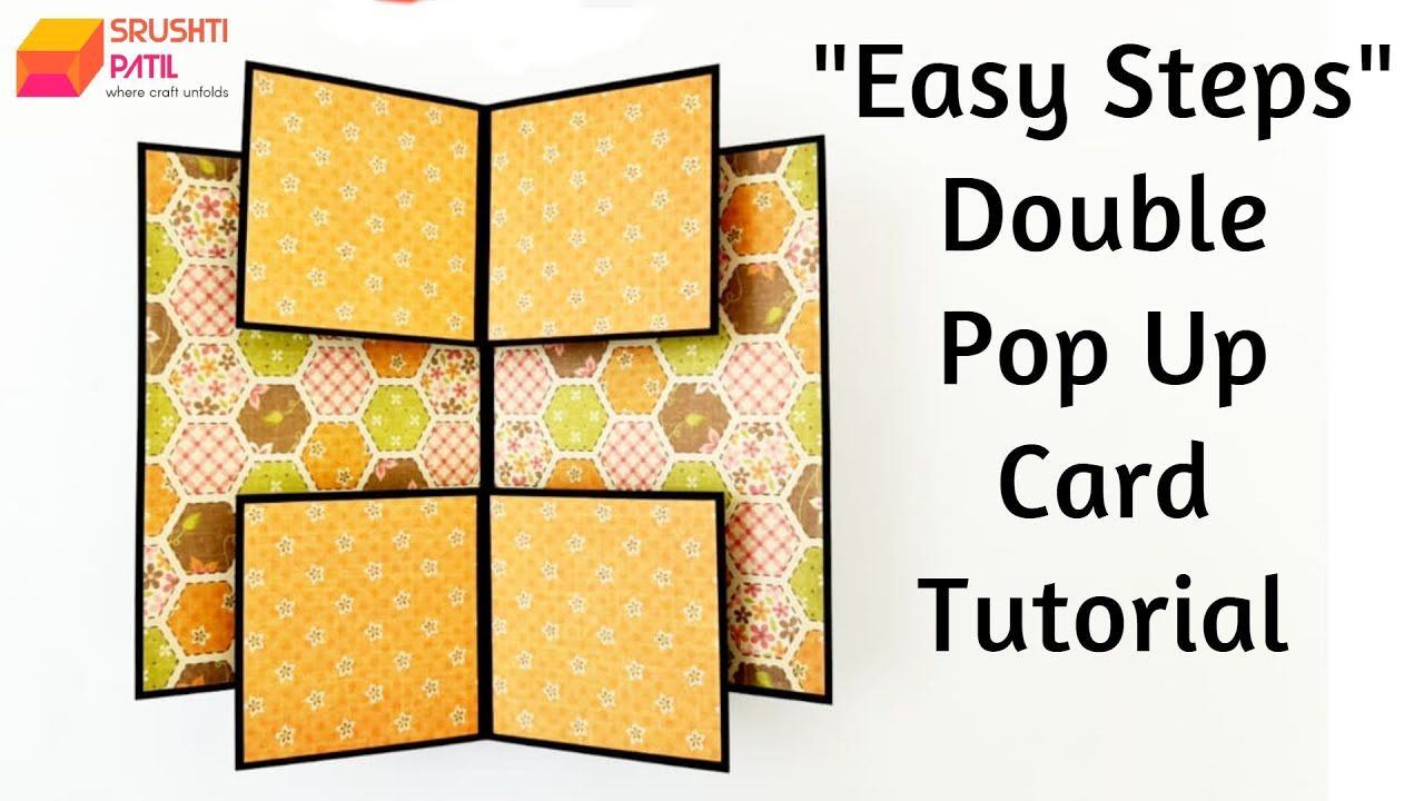Double Pop Up Card Easy Steps Tutorial By Srushti Patil Youtube In 2021 Card Making Tutorials Pop Up Cards Fancy Fold Cards