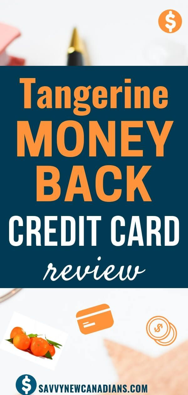 tangerine moneyback credit card review  credit card