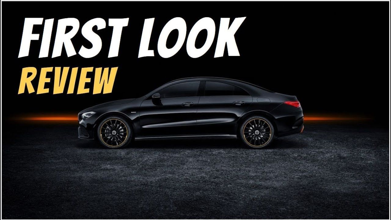 2020 Mercedes Benz Cla Coupe First Look Review The Completely