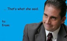 The Office Valentine S Day Card Meme Valentines Cards Valentines Memes The Office Valentines