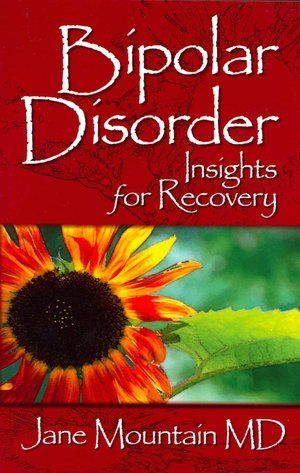 Bipolar Disorder Insights For Recovery Books About Bipolar
