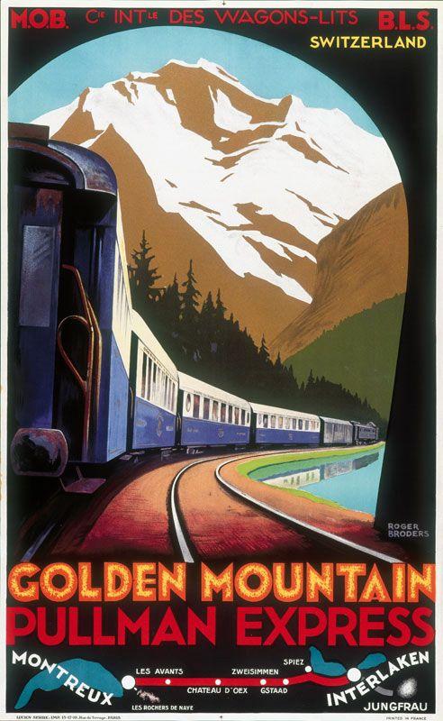 the golden pass M.O.B RAILWAY 1925 vintage travel poster RARE SWISS 24X36