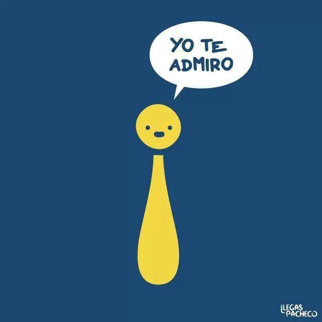 Yo Te Admiro D