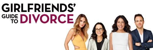 """Girlfriends' Guide to Divorce"" 2014 - current"