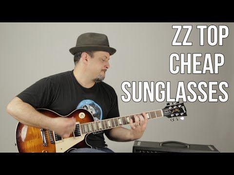 b213b9bcf62aa ZZ Top - Cheap Sunglasses - Blues Rock Guitar Lesson - Billy Gibbons - Les  Paul - YouTube