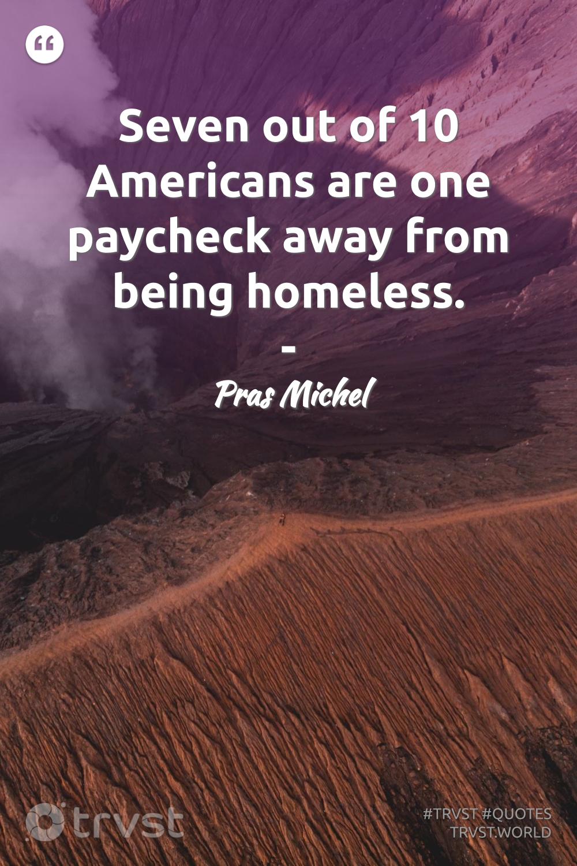 Homelessness Quotes Homeless Quotes Homeless Inspirational Quotes