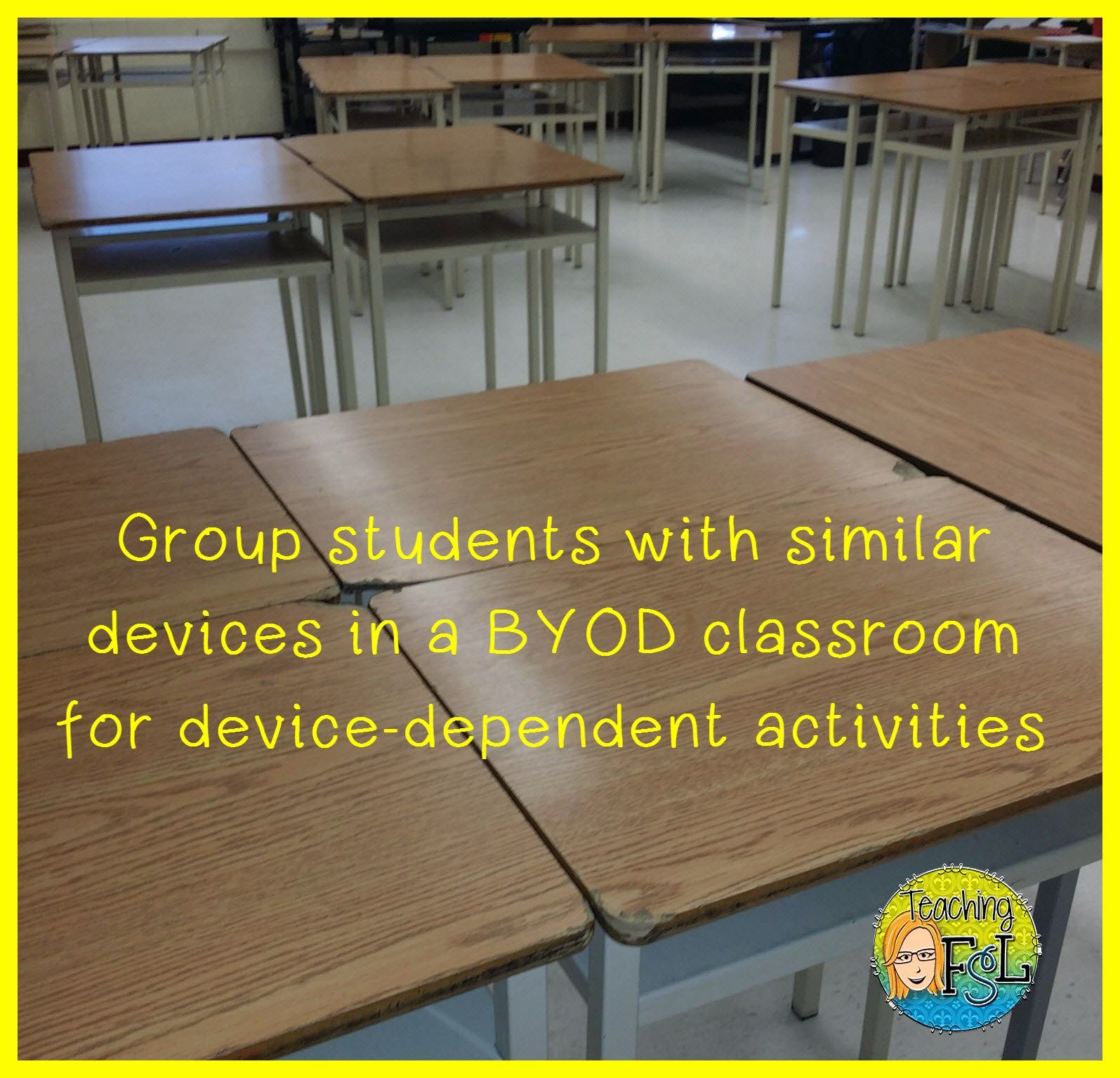 Teaching FSL: Bright Idea for BYOD Classroom Management