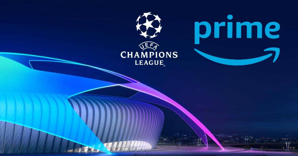 Champions League rights Amazon Prime gets awarded! Uefa