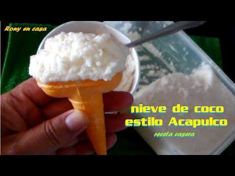 Nieve de coco estilo Acapulco ♥☼ - receta fácil  / Rony en casa