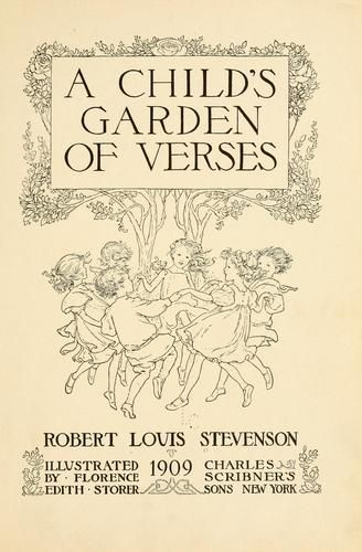 The first, and my most favorite book of poetry - Robert Louis Stevenson