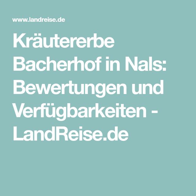 Kräutererbe Bacherhof in Nals: Bewertungen und Verfügbarkeiten - LandReise.de