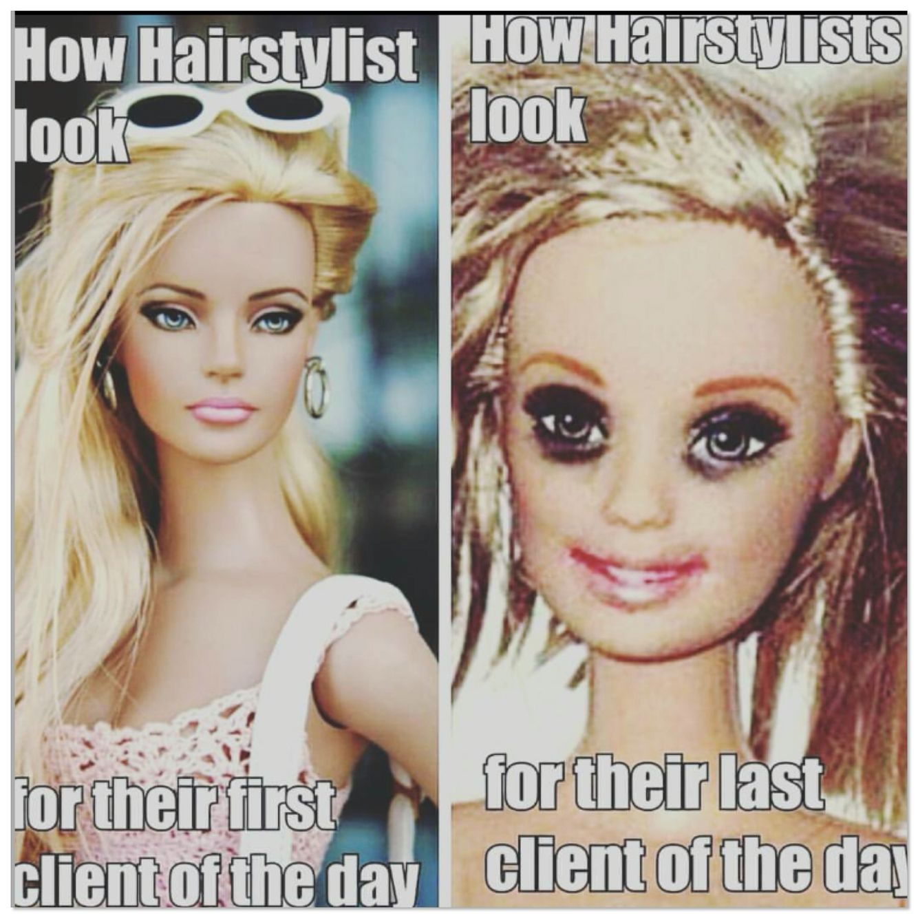 Mylife Everyday Dolledup Messedup Muckedup Barbie Barbiedoll Makeup Polished Disaster Hairstylist Hairstylist Humor Hair Stylist Life Stylist Humor