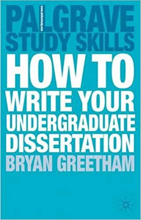 Greetham B How To Write Your Undergraduate Dissertation
