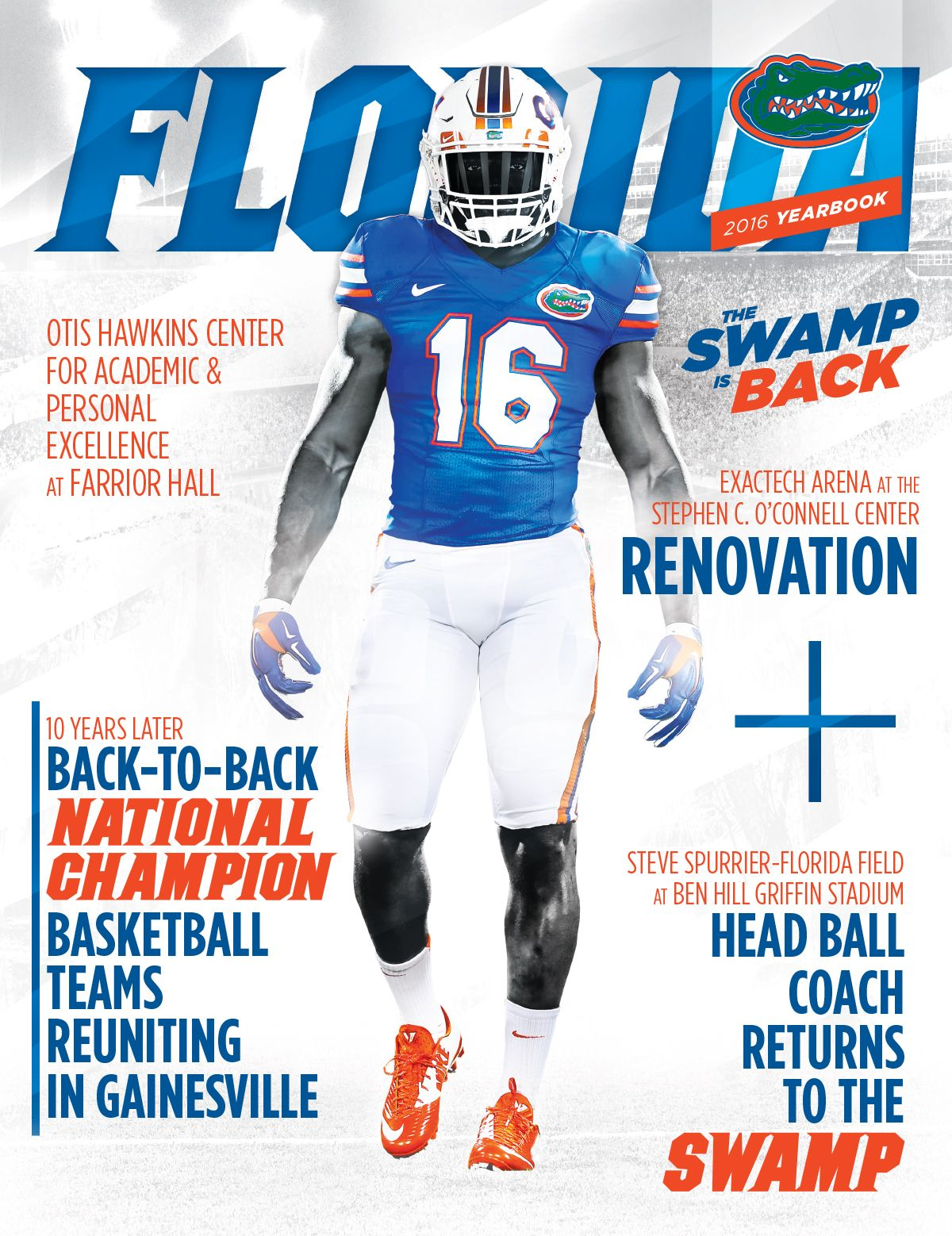The Official 2016 Floridagators Football Yearbook Itsgreatuf Gators Team Coaching Gator Nation College Sports