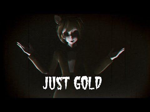 {MMD} FNAF Just Gold song - YouTube