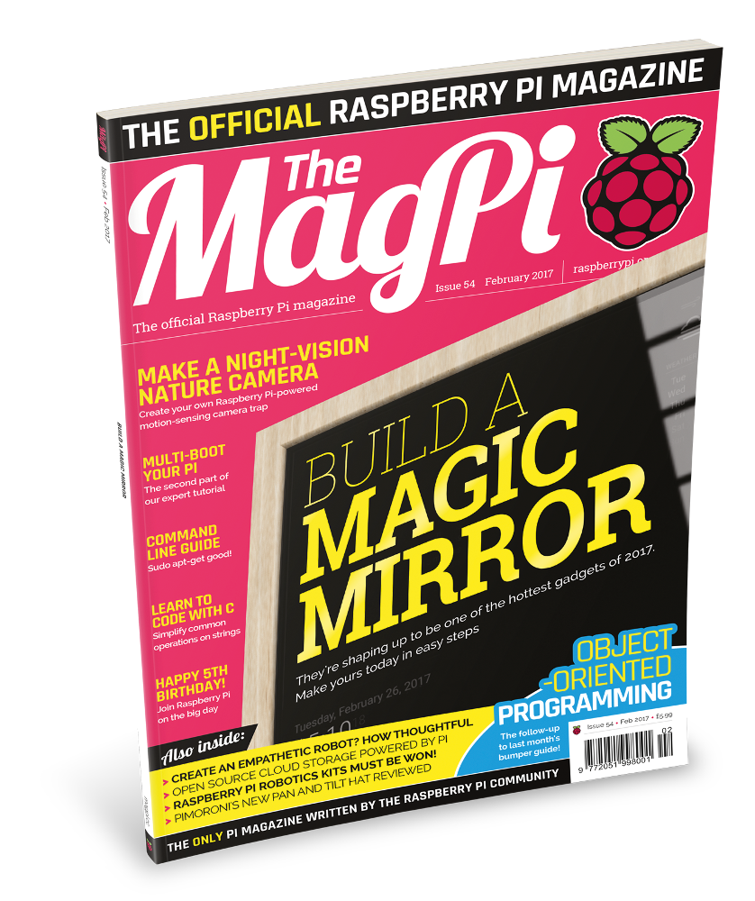Build a magic mirror in issue 54 of The MagPi