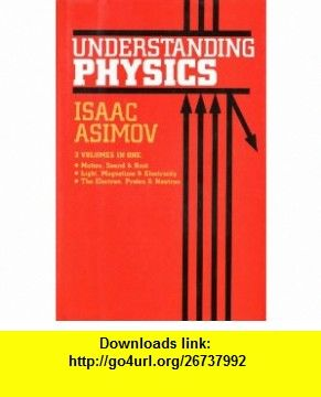 Understanding Physics, 3 Volumes in One Motion, Sound Heat