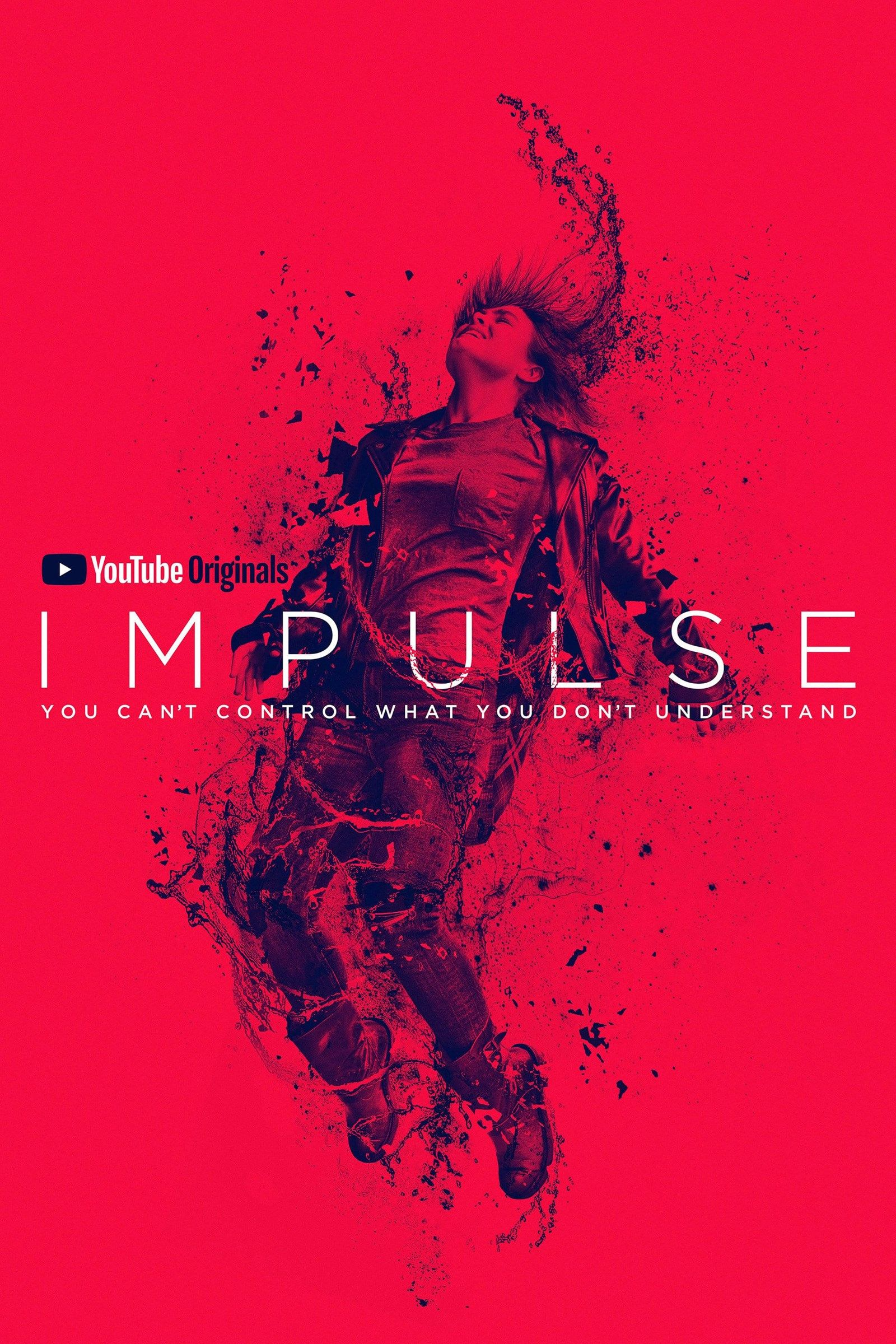 Impulse | TV Series | Movies, tv shows, All episodes, Series