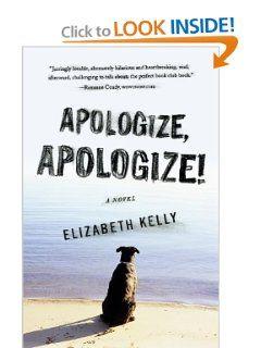 Apologize, Apologize!: Elizabeth Kelly