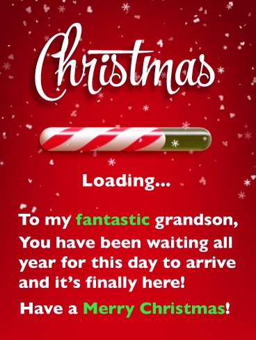 It S Finally Here Merry Christmas Card For Grandson Birthday Greeting Cards By Davia Merry Christmas Card Birthday Greeting Cards Birthday Greetings