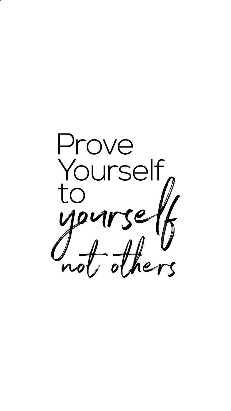 Prove it to yourself