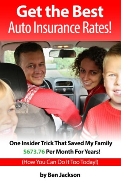 2012 Get The Best Auto Insurance Rates One Insider Trick That