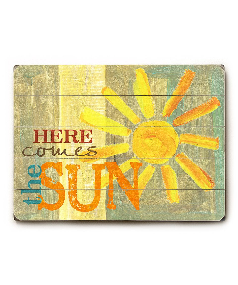 Here Comes the Sun\' Wood Wood Wall Art | Things I MUST have or I\'ll ...
