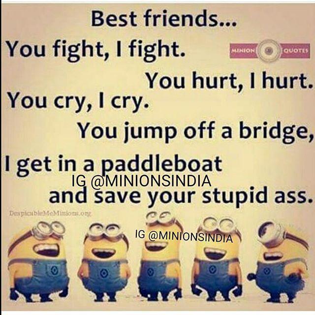 Best Friends Minions Best Friend Quotes Best Friends
