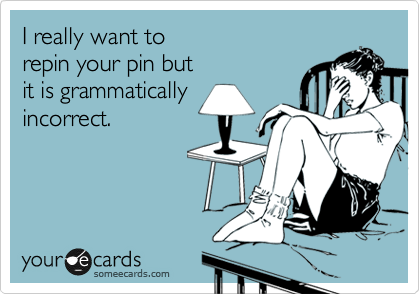 grammar, it is missing a comma, but I can live with punctuation errors.