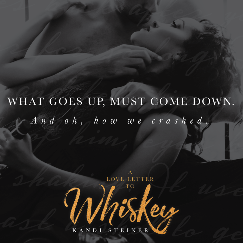 A Love Letter to Whiskey by Kandi Steiner…Release Day Blitz & Review