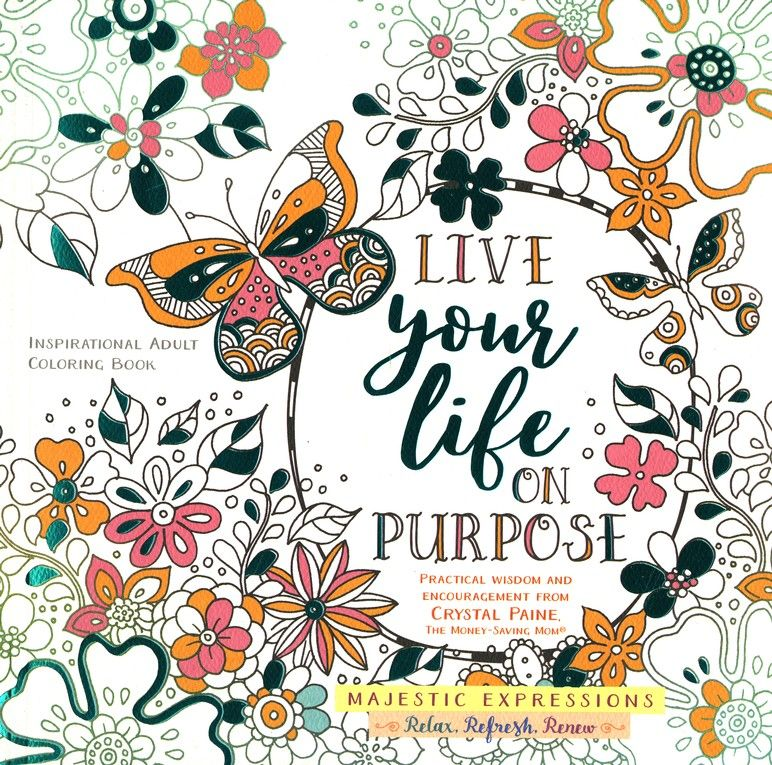 Live your life on purpose inspirational adult coloring