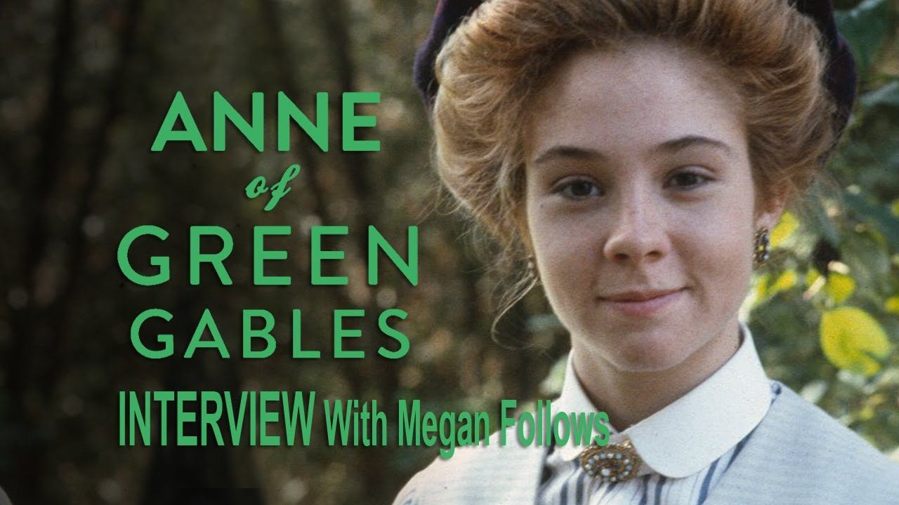 Megan Follows Describing Anne With Images Megan Follows Anne