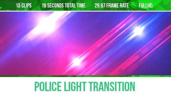 Police Light Transition | Police lights