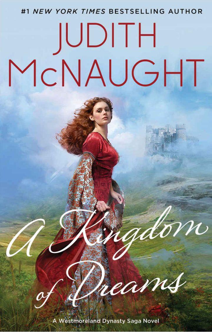 A Kingdom of Dreams (The Westmoreland Dynasty Saga Book 2