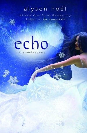 Echo Soul Seekers Series 2 By Alyson Noel With Images Books