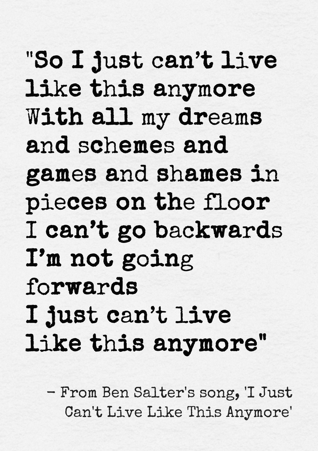 From ben salters song i just cant live like this anymore from ben salters song i just cant live like this anymore hexwebz Images