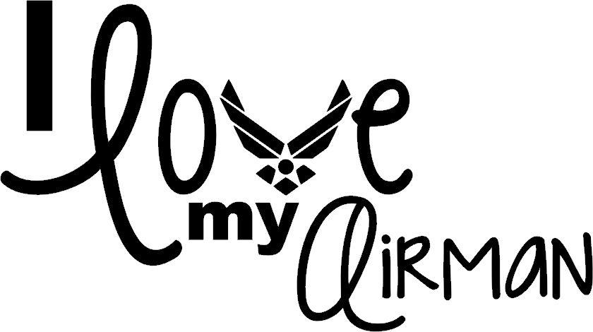 Download I Love My Airman Cutter Freebie | Air force girlfriend ...