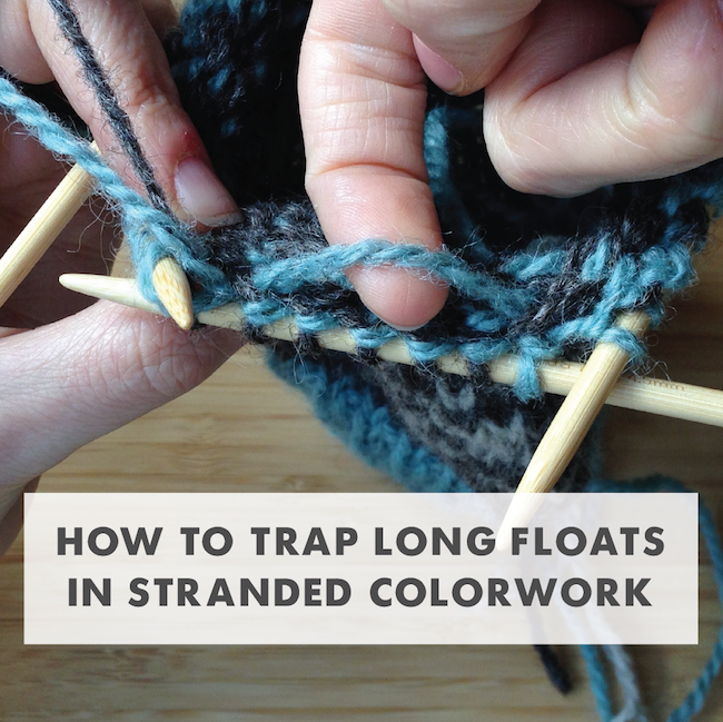 trapping long floats in stranded colorwork (Paper Tiger) | Knit ...