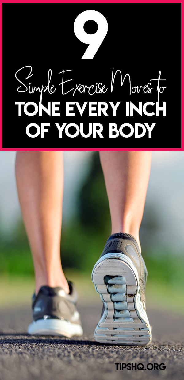 9 Simple Exercise Moves to Tone Every Inch of Your Body #dailyexercise We know daily exercise is good for optimizing health. #dailyexercise 9 Simple Exercise Moves to Tone Every Inch of Your Body #dailyexercise We know daily exercise is good for optimizing health. #dailyexercise