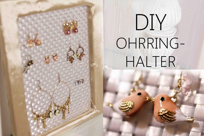 DIY | OHRRING HALTER schönes Teil | Ohrringe diy, Selber