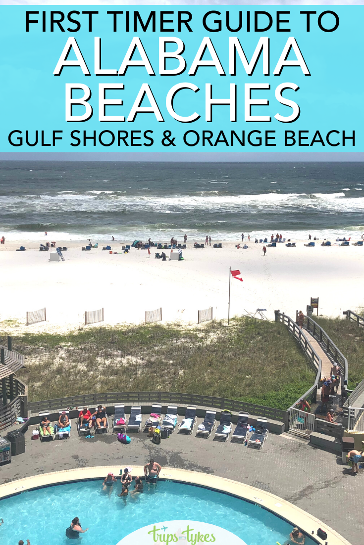 First Timer S Guide To Alabama Beaches Gulf Shores Orange Beach Trips With Tykes In 2020 Alabama Beaches Orange Beach Family Beach Vacation