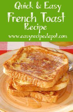Easy French Toast Recipe | Easy Recipe Depot