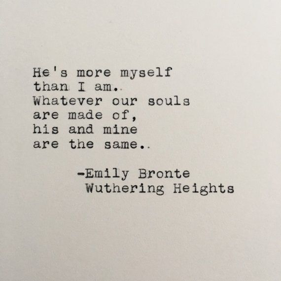 Emily Bronte Love Quote Wuthering Heights Typed on   Etsy