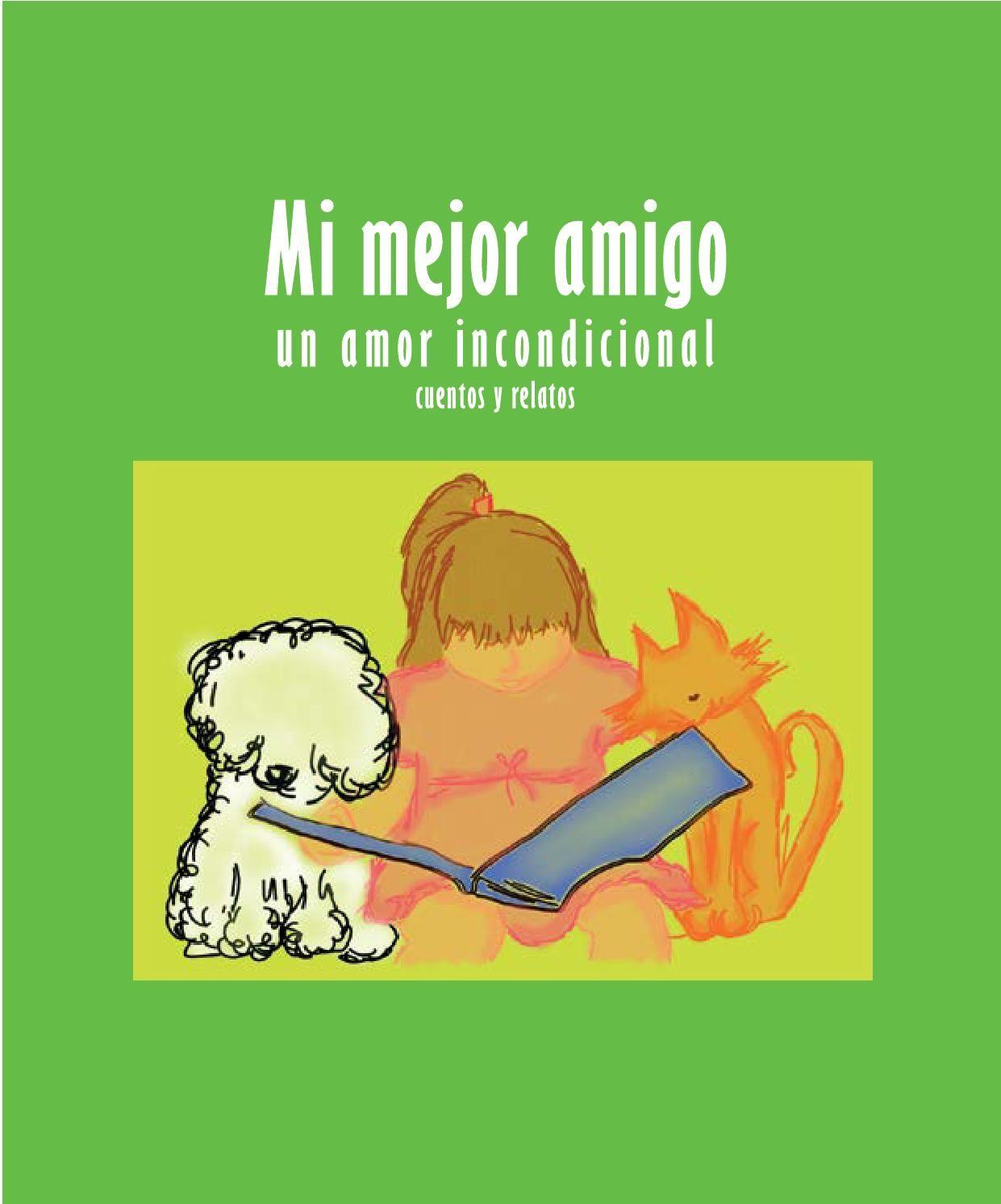 Mi Mejor Amigo Un Amor Incondicional Cuentos Y Relatos Concurso De Cuentos Cuentos Libro Infantil