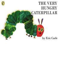 The Very Hungry Caterpillar is a must - but get the board book so that little fingers can easily get through the holes without tearing the pages!