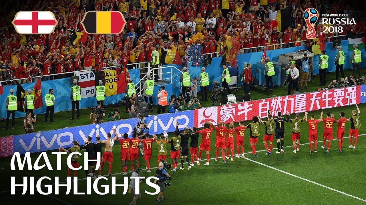 England V Belgium 2018 Fifa World Cup Russia Match 45 World Cup News World Cup Belgium Travel